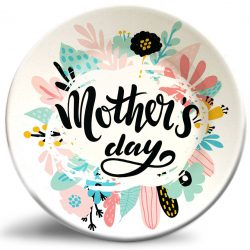 """Decorative, personalized """"Mother's Day"""" dinner plates for Mom's special day."""